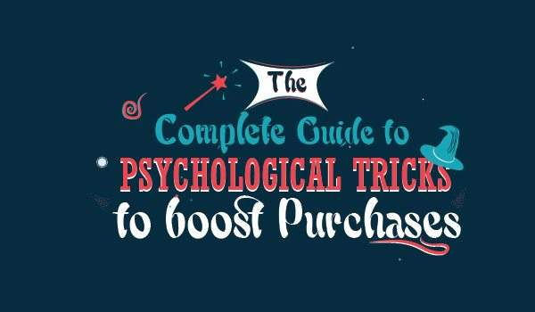 8 Psychological Tricks to Boost Purchases